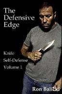 The Defensive Edge Knife Self Defense
