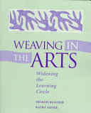 Weaving in the Arts