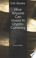 How Anyone Can Invest in Crypto-Currency