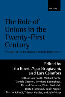 The Role of Unions in the Twenty first Century