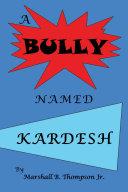 A Bully Named Kardesh [Pdf/ePub] eBook