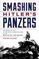 Smashing Hitler's Panzers [Pdf/ePub] eBook