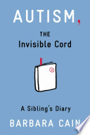 Autism, the Invisible Cord