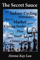 The Secret Sauce for Indoor Cycling Instructors