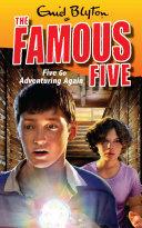 Famous Five 2: Five Go Adventuring Again