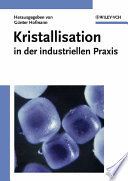 Kristallisation in der industriellen Praxis