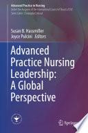 """Advanced Practice Nursing Leadership: A Global Perspective"" by Susan B. Hassmiller, Joyce Pulcini"
