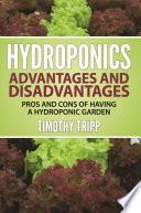 Hydroponics Advantages and Disadvantages