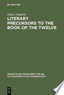 Literary Precursors to the Book of the Twelve Book