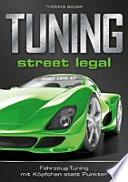 TUNING: street legal