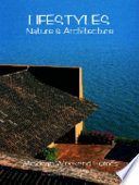 Lifestyles, Nature & Architecture
