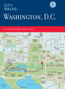 City Walks: Washington, D.C.