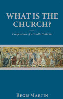 What Is the Church?: