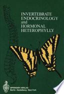Invertebrate Endocrinology and Hormonal Heterophylly Book