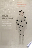 """""""I Don't See Color"""""""