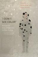 """I Don't See Color"" Pdf/ePub eBook"