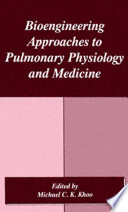 Bioengineering Approaches to Pulmonary Physiology and Medicine Book