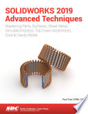SOLIDWORKS 2019 Advanced Techniques