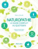 Naturopathie, le guide complet au quotidien Book