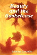 Beauty and the Basketcase