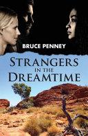Strangers in the Dreamtime
