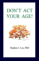 Don t Act Your Age