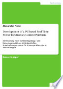 Development of a PC based Real Time Power Electronics Control Platform Book