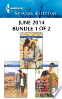Harlequin Special Edition June 2014   Bundle 1 of 2