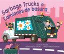 Garbage Trucks   Camiones de Basura