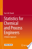 Statistics for Chemical and Process Engineers