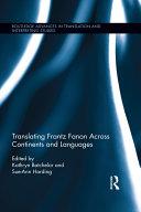 Translating Frantz Fanon Across Continents and Languages [Pdf/ePub] eBook