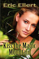 Kiss the Magic Mountain Pdf/ePub eBook