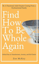 How to Be Whole Again
