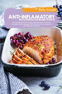 Anti inflammatory Diet Cookbook for Women After 50 Book