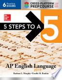 5 Steps to a 5  AP English Language 2017  Cross Platform Edition Book