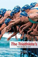 The Triathlete s Training Diary