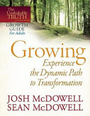 Growing  Experience the Dynamic Path to Transformation Book