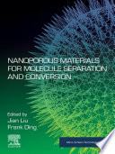 Nanoporous Materials for Molecule Separation and Conversion Book