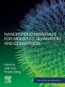 Nanoporous Materials for Molecule Separation and Conversion
