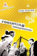 Resisting Temptation: High School Group Study