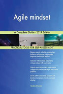 Agile Mindset a Complete Guide   2019 Edition