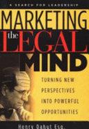 Marketing the Legal Mind