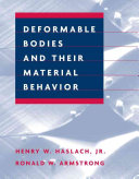 Deformable Bodies And Their Material Behavior Book PDF