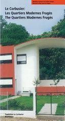 Pdf Le Corbusier. Les Quartiers Modernes Frugès / The Quartiers Modernes Frugès Telecharger