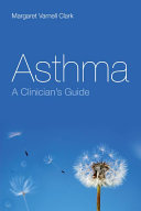 Asthma  A Clinician s Guide