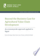 Beyond the business case for agricultural value chain development  An economywide approach applied to Egypt Book