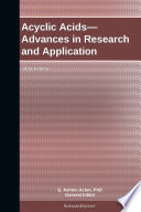 Acyclic Acids Advances In Research And Application 2012 Edition Book PDF