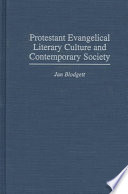 Protestant Evangelical Literary Culture and Contemporary Society