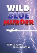 Wild Blue Murder ebook