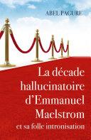 Pdf La décade hallucinatoire d'Emmanuel Maelstrom Telecharger